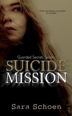 *..HEA Bookshelf..*: SUICIDE MISSION by @SaraNSchoen #FeatureFriday @limitlessbooks