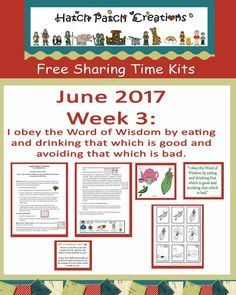 Free Sharing Time kit:  June 2017 Week 3: : I obey the Word of Wisdom by eating and drinking that which is good and avoiding that which is bad.