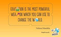 Quoting Nelson Mandela on Education. Nelson Mandela, Change The World, South Africa, Lost, Education, Learning, Quotes, Quotations, Studying