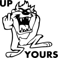 Up Yours Taz Flip The Bird Vinyl Decal Sticker