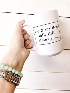 New quotes funny cute puppys ideas Funny Coffee Mugs, Coffee Humor, Funny Mugs, Rude Mugs, Diy Pet, Me And My Dog, Dog Quotes Funny, Sarcastic Quotes, Dog Memes