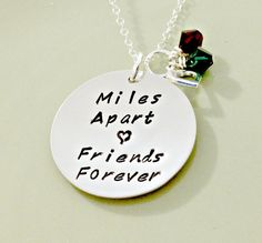 Items similar to Miles Apart Friends Forever - Personalized Hand Stamped Friendship Jewelry - Sterling Disc, Friendship Quote, Heart and Swarovski Crystals on Etsy Friends Come And Go, True Friends, Love My Best Friend, My Love, Miles Apart, Friendship Necklaces, All Things Cute, Felt Hearts, Stamped Jewelry