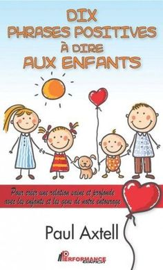 Dix phrases positives à dire aux enfants (eBook) French Teacher, Teaching French, Education Positive, Kids Education, French Flashcards, French Education, Positive Phrases, Burn Out, French Classroom