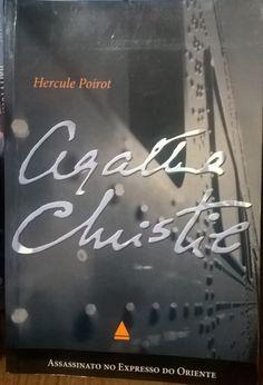 Entre Frases e Palavras: Assassinato no Expresso do Oriente - Agatha Christie