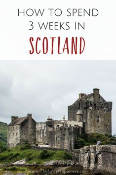 Two to Three Weeks in Scotland: A family itinerary