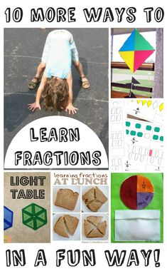 10 more fun ways to learn about fractions - Making math fun and learning through play with a hands on approach