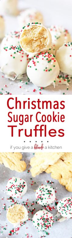 Sugar cookie truffles are a must-try this Christmas. It's a no-bake recipe that uses sugar cookies, cream cheese, white chocolate and sprinkles!   www.ifyougiveablo...