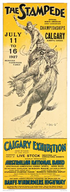 Early Calgary Stampede poster - Get there with Adventure World travel...  www.adventureworld.co.nz