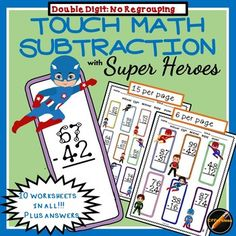 10 worksheets of double digit subtraction Touch Math with NO REGROUPING. Answer keys are included for each page. Super Hero theme adds a fun factor to math and fits in with many classroom themes. Also available as part of a bundle! Related Super Hero Products: Touch Math Super