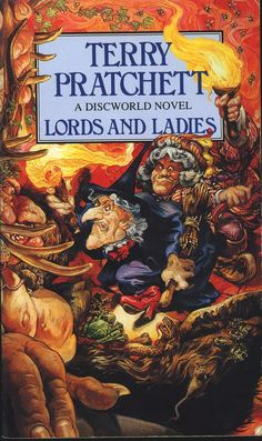 Lords and Ladies - Terry Pratchett - Still one of my absolute favourite Terry Pratchett books! It might actually be my most favourite...