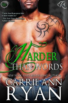 Harder than Words Montgomery Ink Book 3 Coming June 2015 http://carrieannryan.com/harder-than-words/