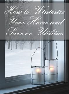 How to Winterize Your Home and Save on Utilities