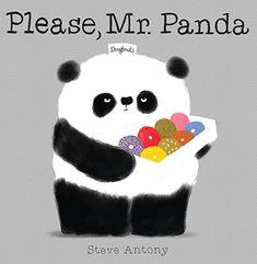 Please, Mr. Panda: Steve Antony: 9780545788922: Amazon.com: Books