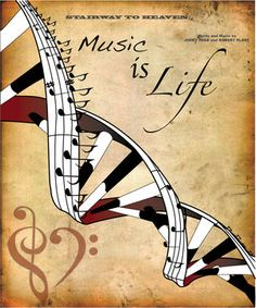 Music is life!  That it is!