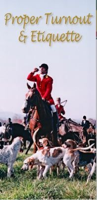 Horse Country Life - Details about Foxhunting Attire AND Etiquette