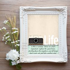 Life is like a Camera Printable Art Print 8x10 (64AOWD)Life is like a camera. Just focus on what's important, capture the good times by OrangeWillowDesigns on Etsy