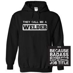 (Greatest Worth) Badass Welder - Order Now...