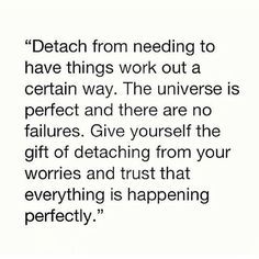 Detach from your worries and trust!