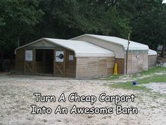 Turn A Cheap Carport Into An Awesome Barn