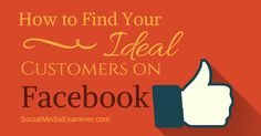 Five questions to help you identify and connect with your target customers on Facebook http://www.socialmediaexaminer.com/find-ideal-customers-on-facebook/