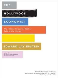 The Hollywood Economist: The Hidden Financial Reality Behind the Movies by Edward Jay Epstein,http://www.amazon.com/dp/1933633840/ref=cm_sw_r_pi_dp_180ltb10QFDBBB22