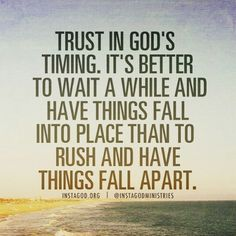 Trust in God's timing:it's better to wait for God to bring your partner and mine! So Jesus I'm focusing on you and I am waiting this time Faith Quotes, Bible Quotes, Me Quotes, Quotes About God, Quotes To Live By, Spiritual Quotes, Positive Quotes, Jesus Christus, Words Of Encouragement