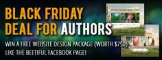 Black Friday Deal For Authors. Win a free website design package (worth $750). Like the Beetiful Facebook page! https://www.facebook.com/beetifulgraphicdesigns