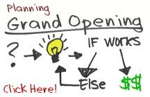 Grand opening ideas