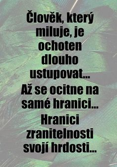 To je to, jak poznám ty Hranice když je Schengen? Motivational Quotes, Inspirational Quotes, Story Quotes, Positive Words, Jokes Quotes, Just Smile, Wallpaper Quotes, Quotations, Poems