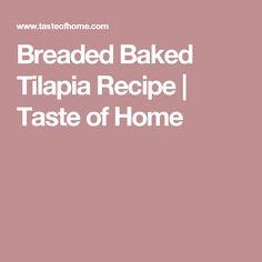 Breaded Baked Tilapia Recipe   Taste of Home