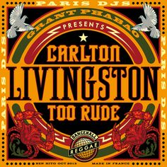 Grant Phabao presents Carlton Livingston - Too Rude