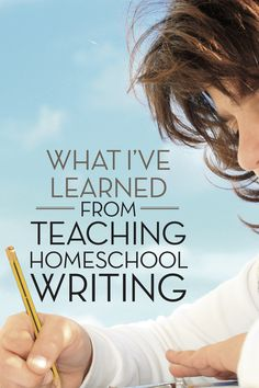 Great tips for teaching writers to homeschoolers. Number three gives me hope! #homeschool