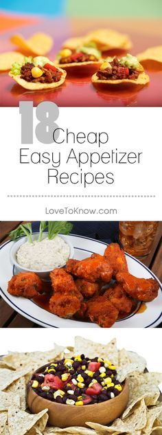 Entertaining on a budget means finding a few cheap, easy appetizers to serve your guests. Whether you're looking for something chilled or heated, you're sure to find a great appetizer that fits both your menu and your budget. (They're perfect for Super Bowl parties!) | 18 Cheap Easy Appetizer Recipes from #LoveToKnow