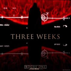 In three weeks, see Rogue One: A Star Wars Story.  In three days, get your tickets. #movies #topmovies #gameofthrones #harrypotter #starwars #startrek #aliceinwonderland