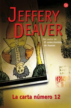 TÍTULO: La carta número 12  AUTOR: Jeffery Deaver