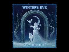 Nox Arcana Winters Eve 21 - Time Slips Away - wonderful music for the Winter Faeries.