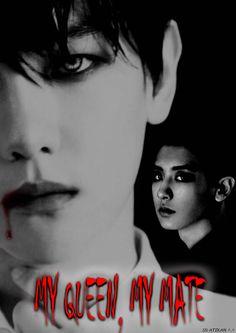 My Queen, My Mate - horror exo kai baekhyun chanyeol vampireau wolfau - Park Chanyeol || Byun Baekhyun || Kim JongIn - Asianfanfics