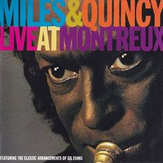 [179-365] Miles & Quincy - Live at Montreux (1993)