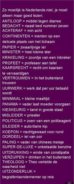 Woordenlijst in Brabant Funny Picture Quotes, Funny Pictures, Funny Quotes, Dutch Quotes, Lol, One Liner, Have A Laugh, Funny Pins, Humor