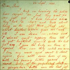 The 'Dear Boss' letter dated September 1888 - how Jack The Ripper got his name.