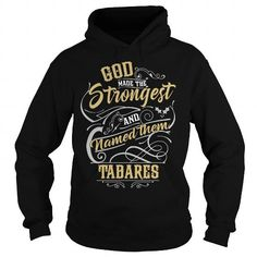 TABARES TABARESYEAR TABARESBIRTHDAY TABARESHOODIE TABARESNAME TABARESHOODIES  TSHIRT FOR YOU