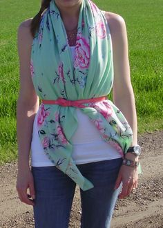 Drape scarf over a white tank top, add a belt..new blouse =)