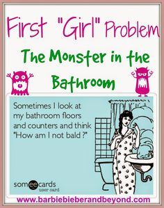 First #Girl Problems - The Monster In The Bathroom!!!! The struggle with bathroom maintenance with 4 girls..