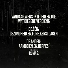Trendy quotes funny sarcastic lol so true ideas Dutch Quotes, New Quotes, Family Quotes, Quotes For Him, Quotes To Live By, Inspirational Quotes, Motivational, Sarcastic Quotes, Funny Quotes