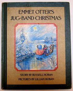 EMMET OTTER'S JUG BAND CHRISTMAS Russell Lillian Hoban Parents Magazine Press