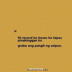 Tagalog Quotes Patama, Tagalog Quotes Hugot Funny, Memes Tagalog, Tagalog Words, Hugot Quotes, Funny Qoutes, Attitude Quotes, Mood Quotes, Life Quotes