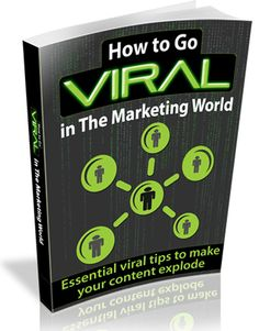How To Go Viral In The Marketing World (Resell Rights)