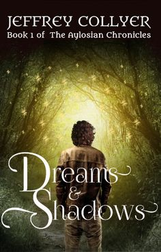 Dreams and Shadows (The Aylosian Chronicles