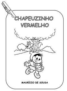 CANTINHO DA TIA PRI: HISTÓRIA E ATIVIDADES DA CHAPÉUZINHO VERMELHO