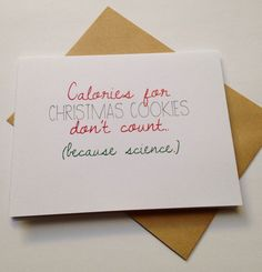 Calories for Christmas cookies don't count. (Because science). BEpaperie.Etsy.com